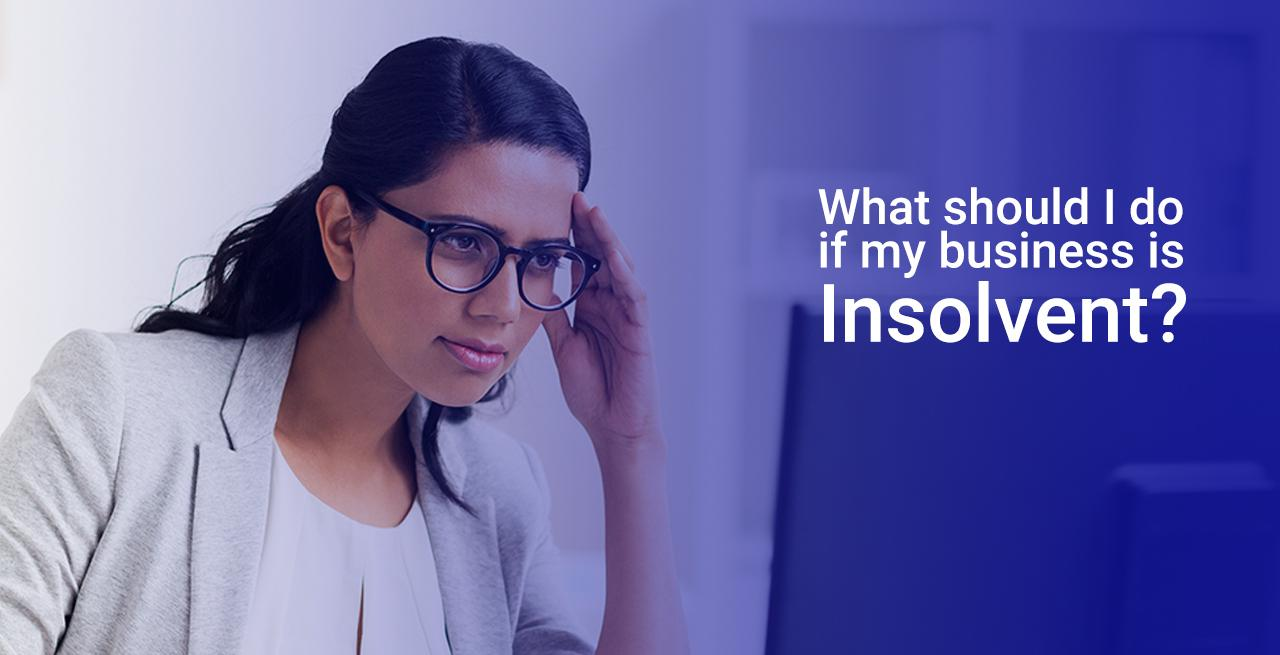 What to do if your business is insolvent?