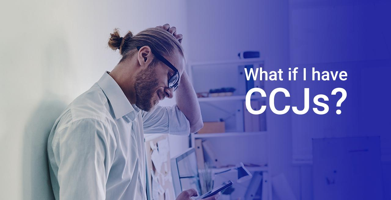 Dealing with CCJs