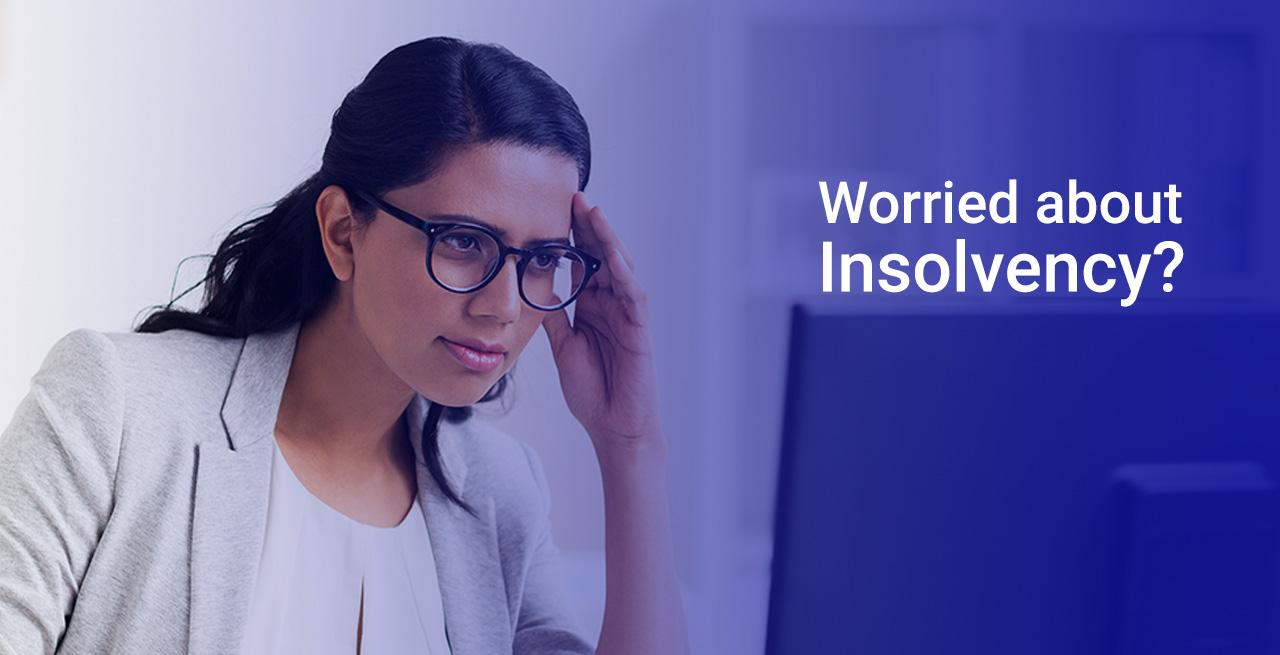 Worried about insolvency?
