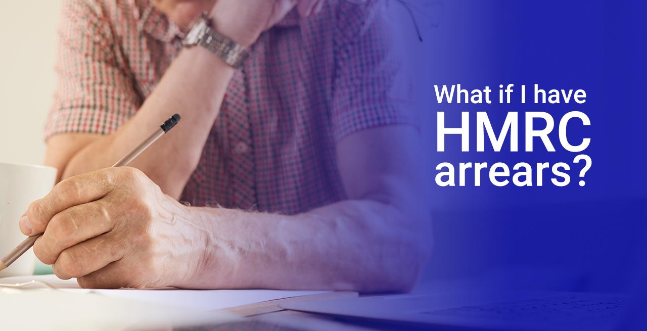 What to do about HMRC arrears