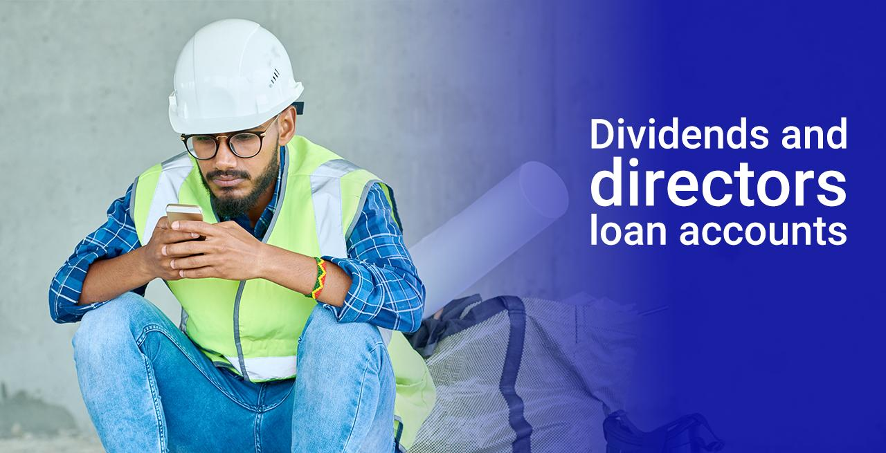 Director's Loan Accounts and Dividends