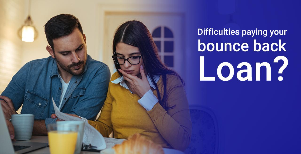 Having difficulties paying your Bounce Back Loan (BBL)